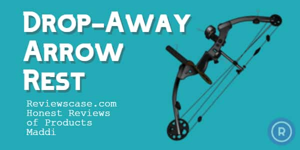 Best Drop Away Bow Rests