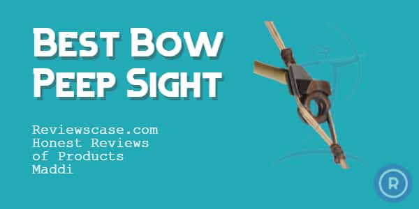 Best Bow Peep Sight
