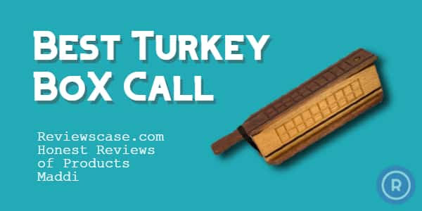 Best Turkey Bow Calls