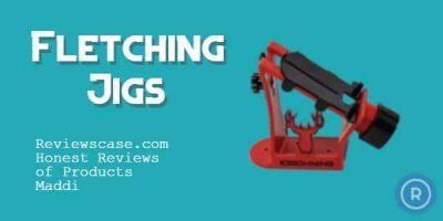 Best Fletching Jigs
