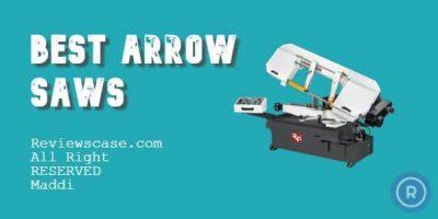 Best Arrow Saws