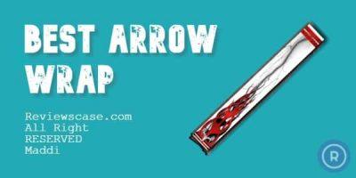 Best Arrow Wrap
