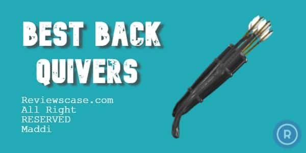 Best Back Quivers