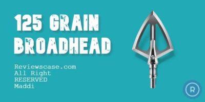 Best 125 Grain Broadhead